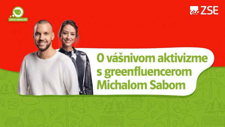 O vášnivom aktivizme s Michalom Sabom